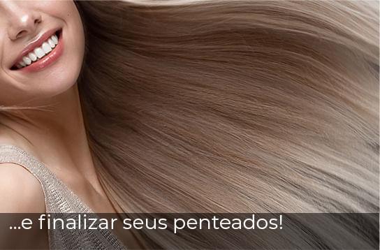 ...e finalizar seus penteados!